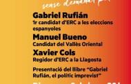 Gabriel Rufián, cap de llista d'ERC el 26J, presentarà el seu llibre avui a la Llagosta