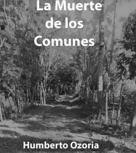 la muerte de los comunes Humberto Ozoria
