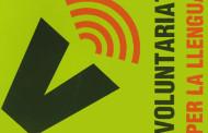 Es crea la modalitat virtual del Voluntariat per la Llengua