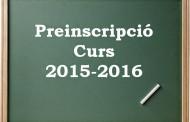 Ja s'han obert les preinscripcions per al curs 2015-2016